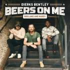 Dierks Bentley - Beers On Me (CDS)