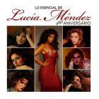 Lucia Mendez - Lo Esencial 40 Aniversario CD2