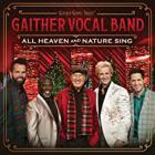 Gaither Vocal Band - All Heaven And Nature Sing